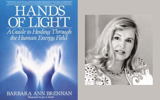 Barbara Ann Brennan  – Hands of Light