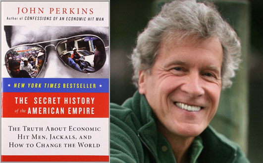John Perkins – The Secret History of the American Empire