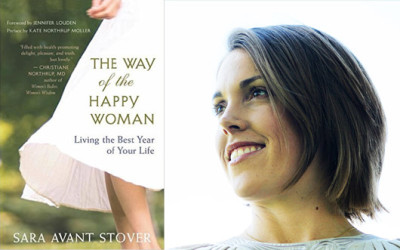 Sara Avant Stover  – The Way of the Happy Woman