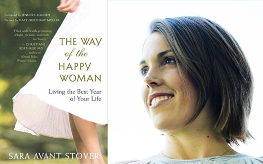 Sara Avant Stover  – The Way of the Happy Woman