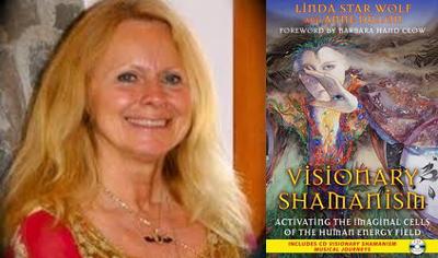 Linda Star Wolf – Visionary Shamanism