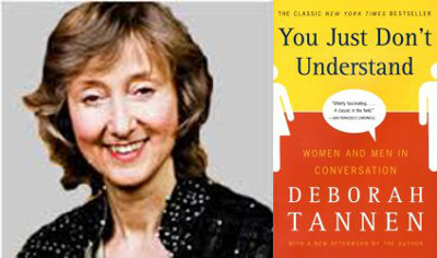 Deborah Tannen – You Just Don't Understand