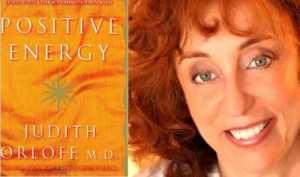 Dr. Judith  Orloff – Positive Energy