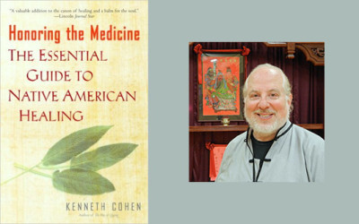 Keneth Cohen – Honoring the Medicine