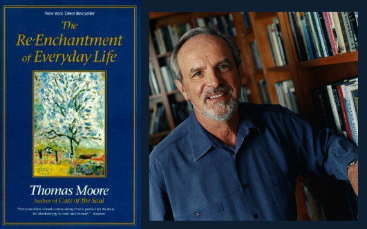 Thomas Moore  – The ReEnchantment of Everyday Life
