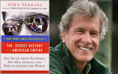 John Perkins – The Secret History of the American Empire