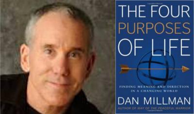 Dan Millman – The Four Purposes of Life