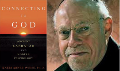 Rabbi Abner Weiss – Connecting to God Show 1 & 2